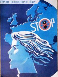 «Европе безьядерную зону !» Худ. М.Гетман 66х50 Москва 1983г.